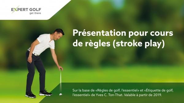 Présentation pour cours de règles (stroke play)
